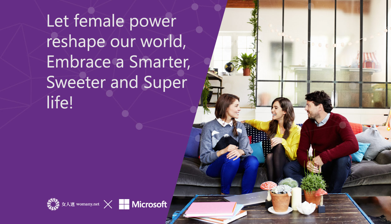 Let female power  reshape our world,  Embrace a Smarter, Sweeter and Super life!