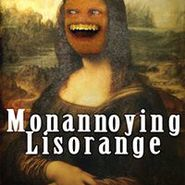 Monannoying Lisorange